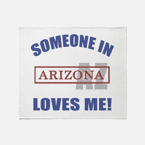 Someone In Arizona Loves Me Throw Blanket