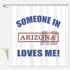 Someone In Arizona Loves Me Shower Curtain
