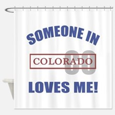 Someone In Colorado Loves Me Shower Curtain