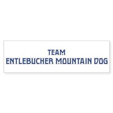 Team Entlebucher Mountain Dog Bumper Bumper Sticker