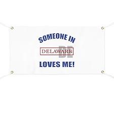 Someone In Delaware Loves Me Banner