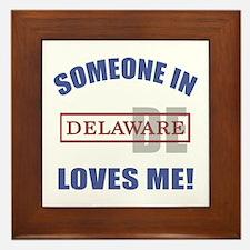 Someone In Delaware Loves Me Framed Tile