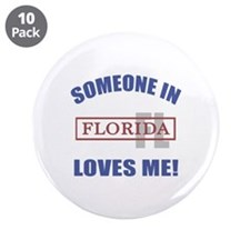 "Someone In Florida Loves Me 3.5"" Button (10 pack)"