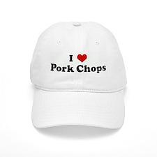 I Love Pork Chops Baseball Cap