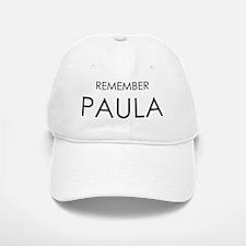 Remember Paula Baseball Baseball Cap