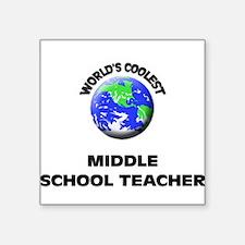 World's Coolest Middle School Teacher Sticker