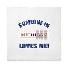 Someone In Michigan Loves Me Queen Duvet