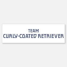 Team Curly-Coated Retriever Bumper Bumper Bumper Sticker