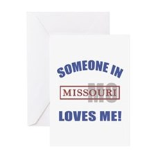 Someone In Missouri Loves Me Greeting Card