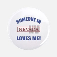 """Someone In Nevada Loves Me 3.5"""" Button (100 pack)"""