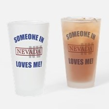 Someone In Nevada Loves Me Drinking Glass
