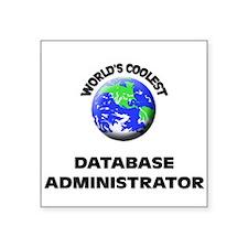 World's Coolest Database Administrator Sticker
