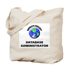 World's Coolest Database Administrator Tote Bag