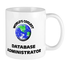 World's Coolest Database Administrator Mug
