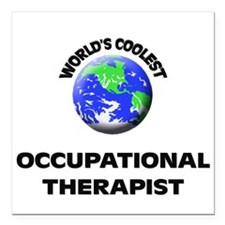 World's Coolest Occupational Therapist Square Car