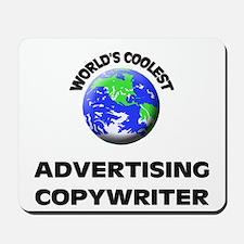 World's Coolest Advertising Copywriter Mousepad