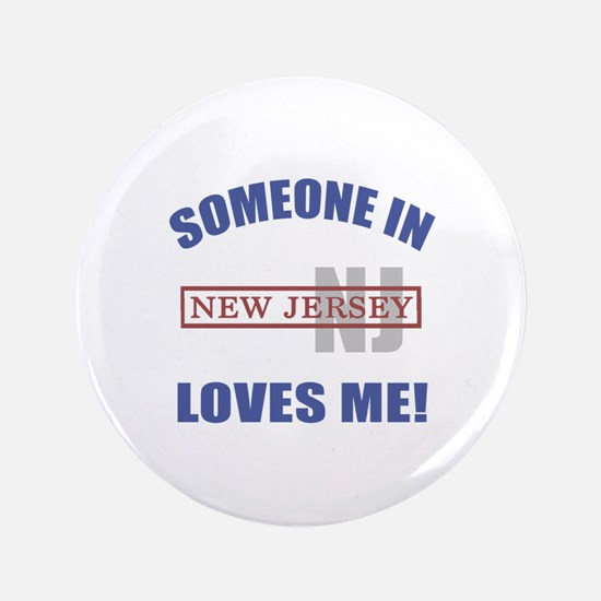 """Someone In New Jersey Loves Me 3.5"""" Button"""