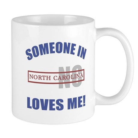 Someone In North Carolina Loves Me Mug