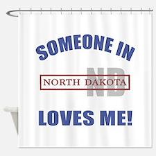 Someone In North Dakota Loves Me Shower Curtain