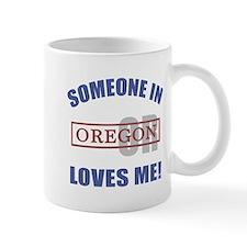 Someone In Oregon Loves Me Mug