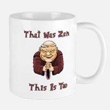 That Was Zen, This Is Tao Mug