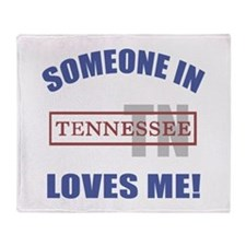 Someone In Tennessee Loves Me Throw Blanket