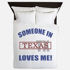 Someone In Texas Loves Me Queen Duvet