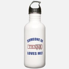 Someone In Texas Loves Me Water Bottle