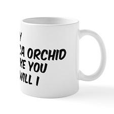 If my Peruvian Inca Orchid Mug