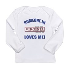 Someone In Virginia Loves Me Long Sleeve Infant T-