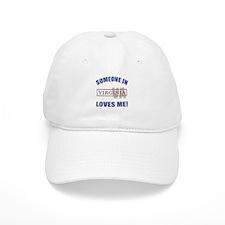 Someone In Virginia Loves Me Baseball Cap