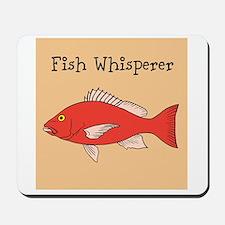 FISH WHISPERER Mousepad