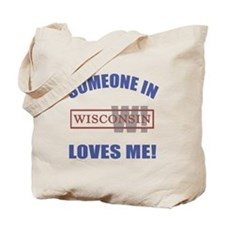 Someone In Wisconsin Loves Me Tote Bag