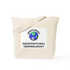 World's Coolest Architectural Technologist Tote Ba