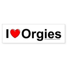 Orgies Bumper Sticker
