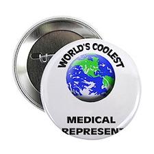 "World's Coolest Medical Sales Representative 2.25"""