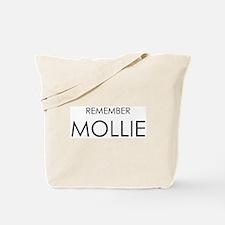 Remember Mollie Tote Bag
