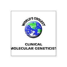 World's Coolest Clinical Molecular Geneticist Stic