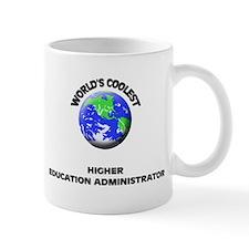 World's Coolest Higher Education Administrator Mug