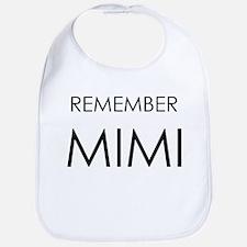 Remember Mimi Bib