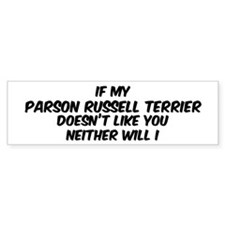 If my Parson Russell Terrier Bumper Bumper Sticker