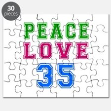 Peace Love 35 birthday designs Puzzle
