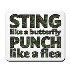 Sting like a butterfly Mousepad