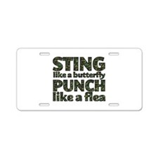 Sting like a butterfly Aluminum License Plate