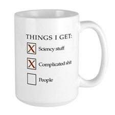 Things I get - people are not one of them Mug