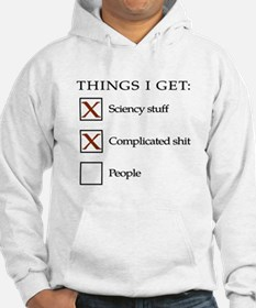 Things I get - people are not one of them Hoodie