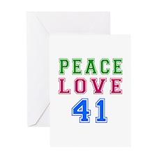Peace Love 41 birthday designs Greeting Card