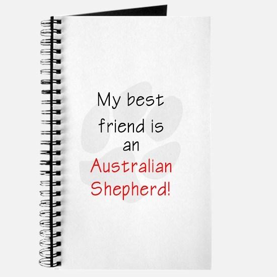 My best friend is an Australian Shepherd Journal