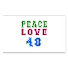 Peace Love 48 birthday designs Decal