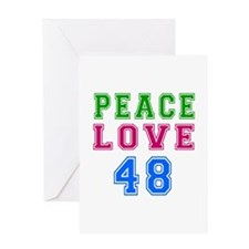 Peace Love 48 birthday designs Greeting Card